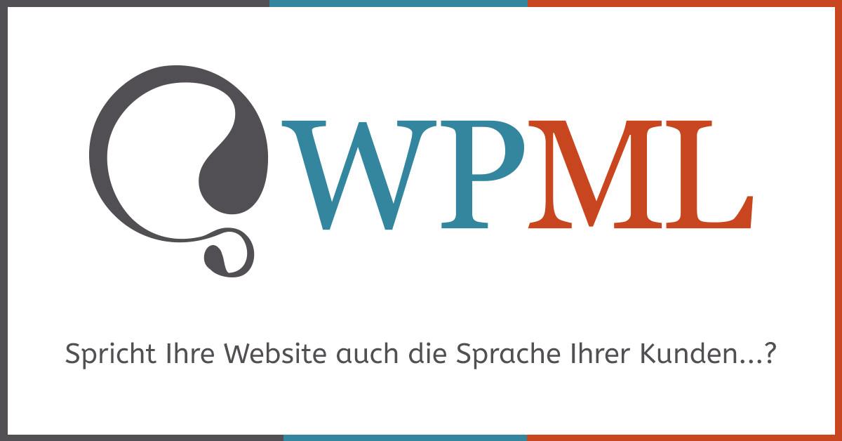 WPML - das Übersetzungsplugin für WordPress, damit Ihr WordPress-Projekt mehrsprachig wird